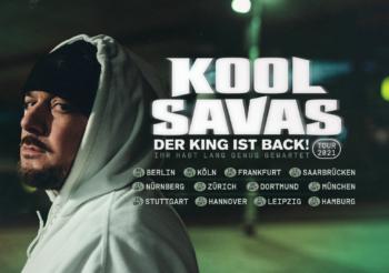 KOOL SAVAS ∙ DER KING IST BACK ∙ München – 17.10.2021 Tonhalle